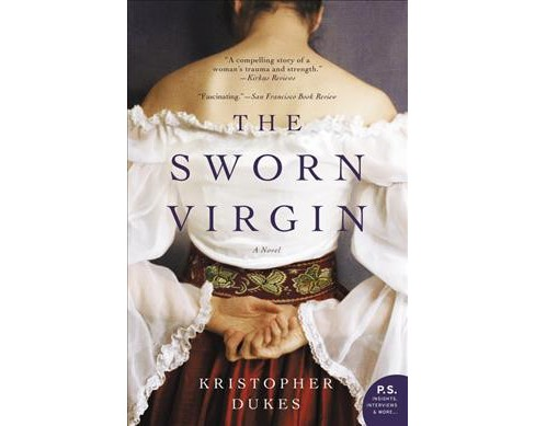 Sworn Virgin -  by Kristopher Dukes (Paperback) - image 1 of 1