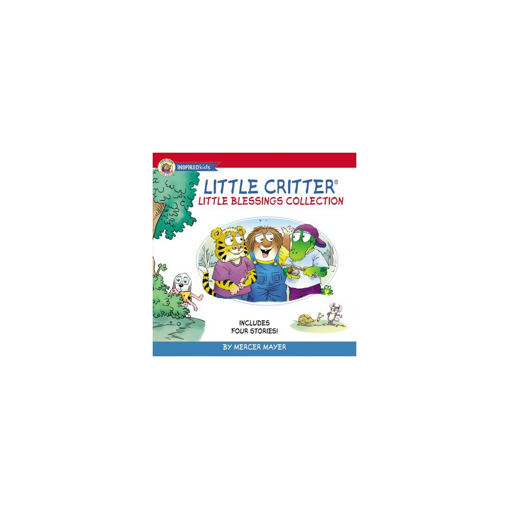 Little Critter Little Blessings Collection : You Go First / It's True! / Being Thankful / We All Need