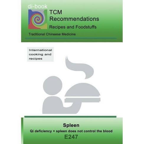 TCM - Spleen - Qi deficiency + spleen does not control the blood - by Josef  Miligui (Paperback)
