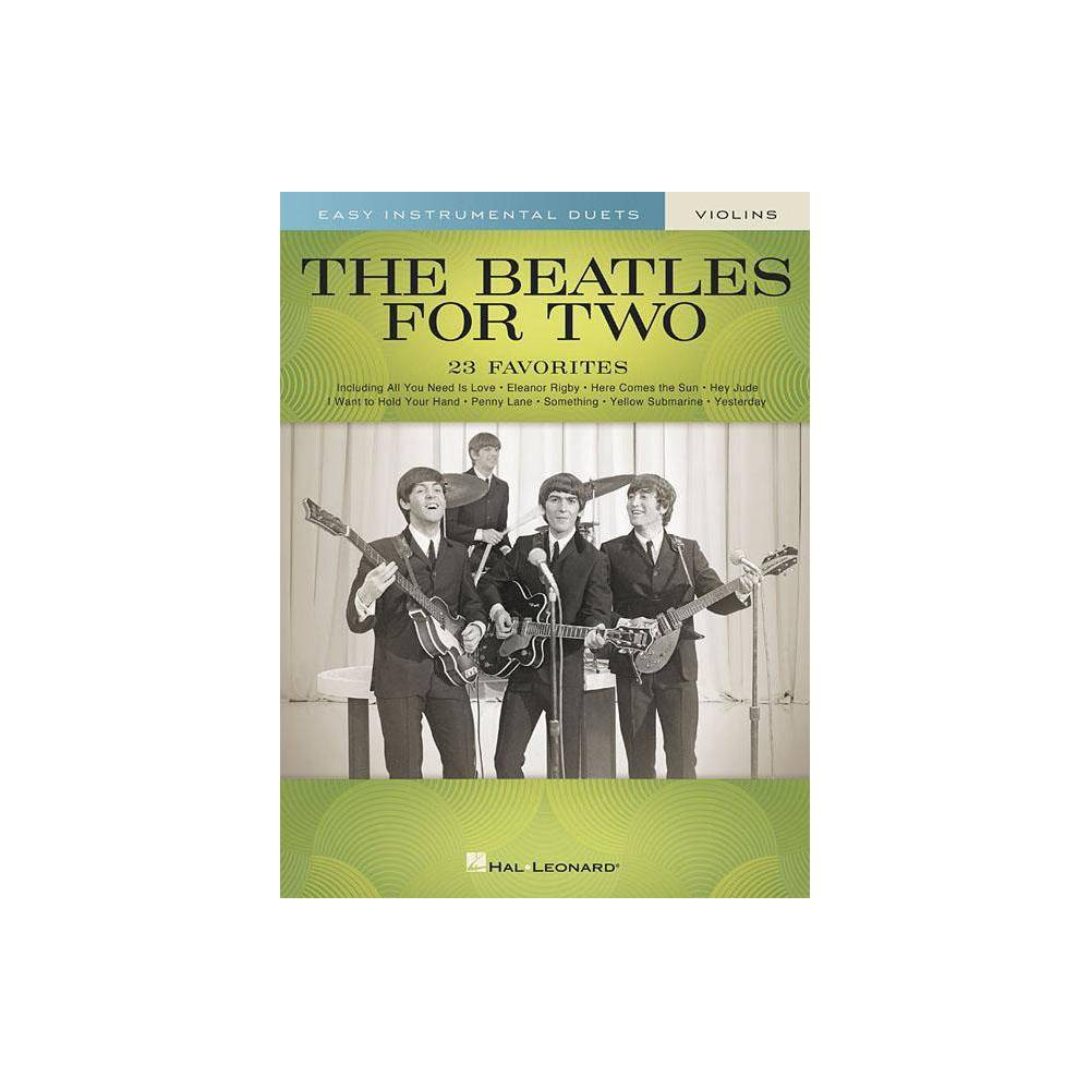 ISBN 9781540048189 product image for Beatles for Two Violins : Easy Instrumental Duets - (Paperback) | upcitemdb.com