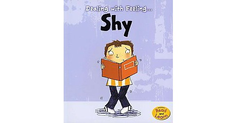 Dealing With Feeling Shy (Paperback) (Isabel Thomas) - image 1 of 1