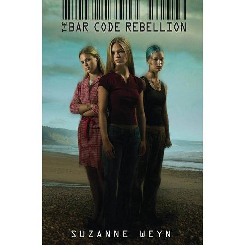 The Bar Code Rebellion - by  Suzanne Weyn (Paperback) - image 1 of 1
