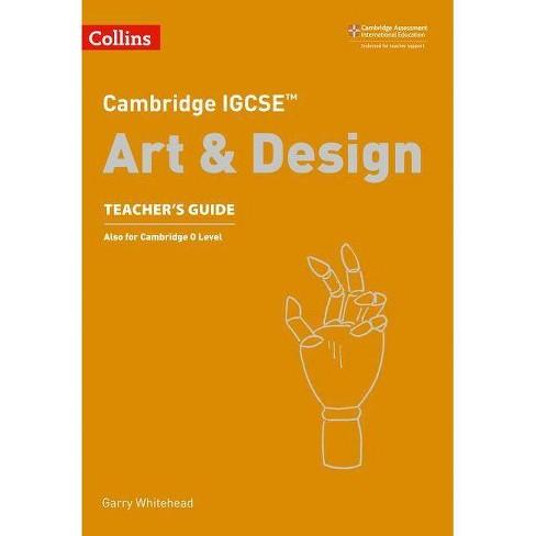 Cambridge Igcse(r) Art and Design Teacher Guide - (Cambridge International Examinations) (Paperback) - image 1 of 1