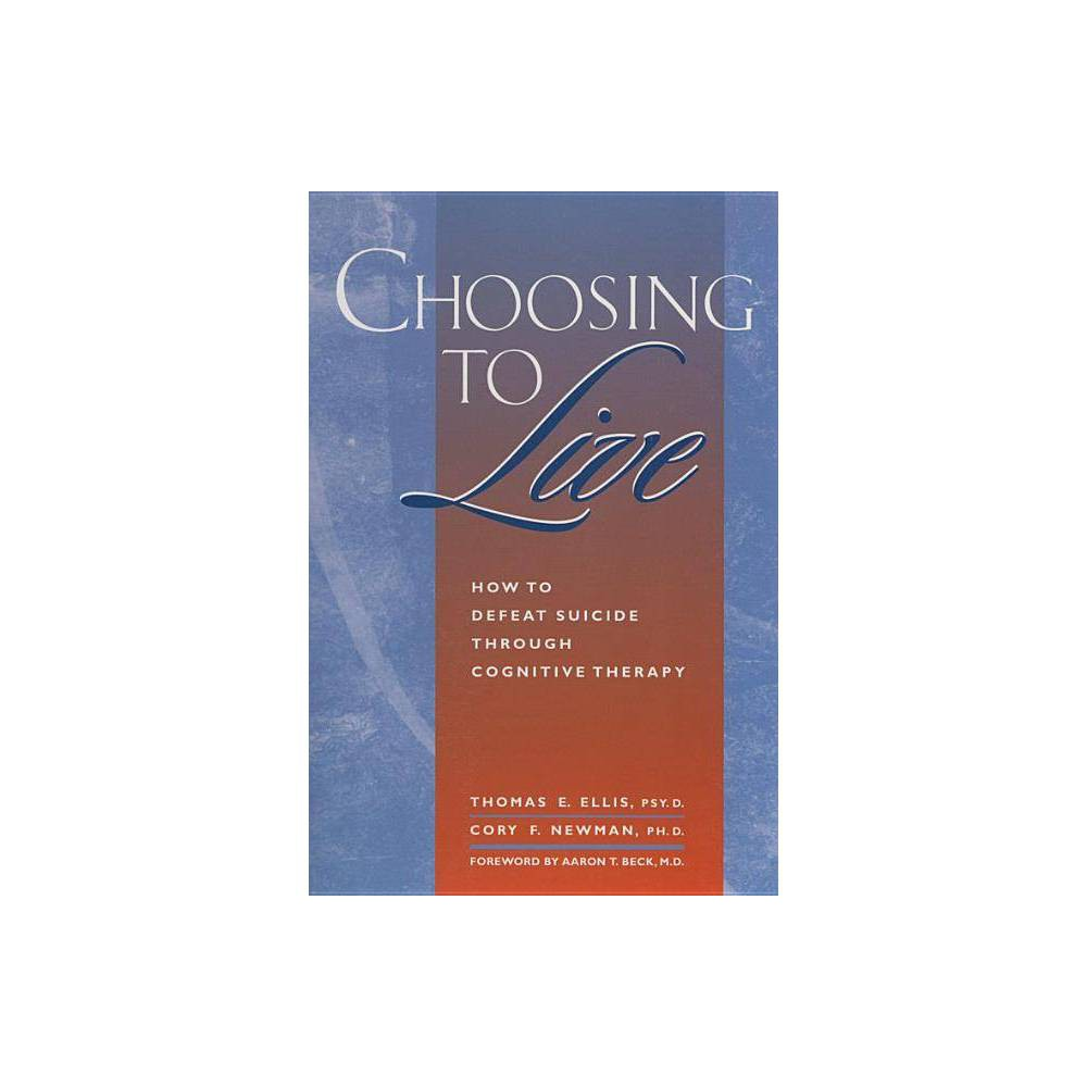 Choosing to Live - by Thomas E Ellis (Paperback) Choosing to Live is the first self-help guide addressed to those who are considering suicide. In an empathetic nonjudgmental tone, the authors provide tools to help readers assess the risk and understand the factors that reinforce suicidal talk and behaviors. A step-by-step program for change shows how to replace negative beliefs and develop alternative skills for solving problems. For professionals who are helping seriously depressed clients, Choosing to Live offers the clear guidance of a treatment manual plus readings and exercises for clients to do at home. This book has been awarded The Association for Behavioral and Cognitive Therapies Self-Help Seal of Merit -- an award bestowed on outstanding self-help books that are consistent with cognitive behavioral therapy (CBT) principles and that incorporate scientifically tested strategies for overcoming mental health difficulties. Used alone or in conjunction with therapy, our books offer powerful tools readers can use to jump-start changes in their lives.