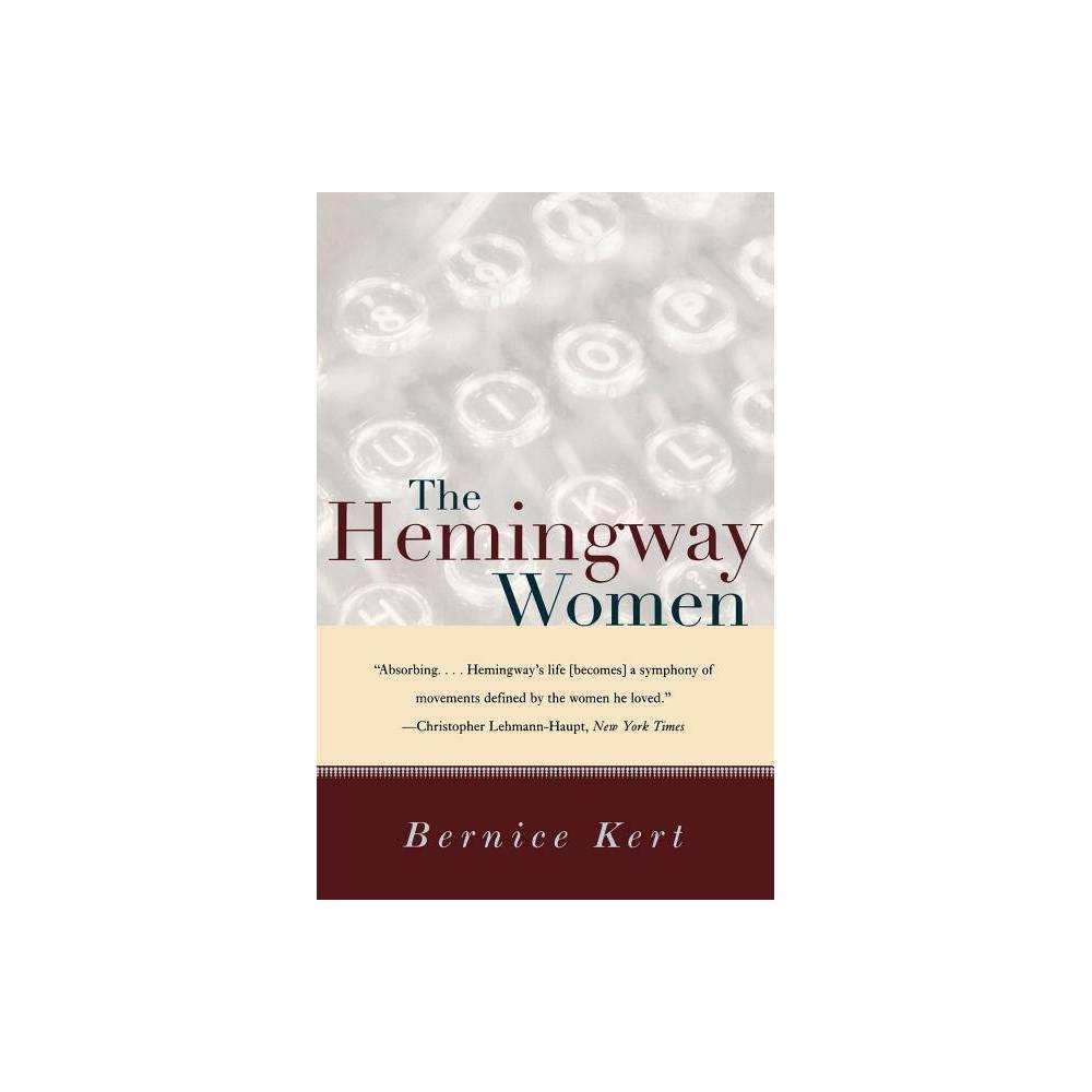 The Hemingway Women By Bernice Kert Paperback