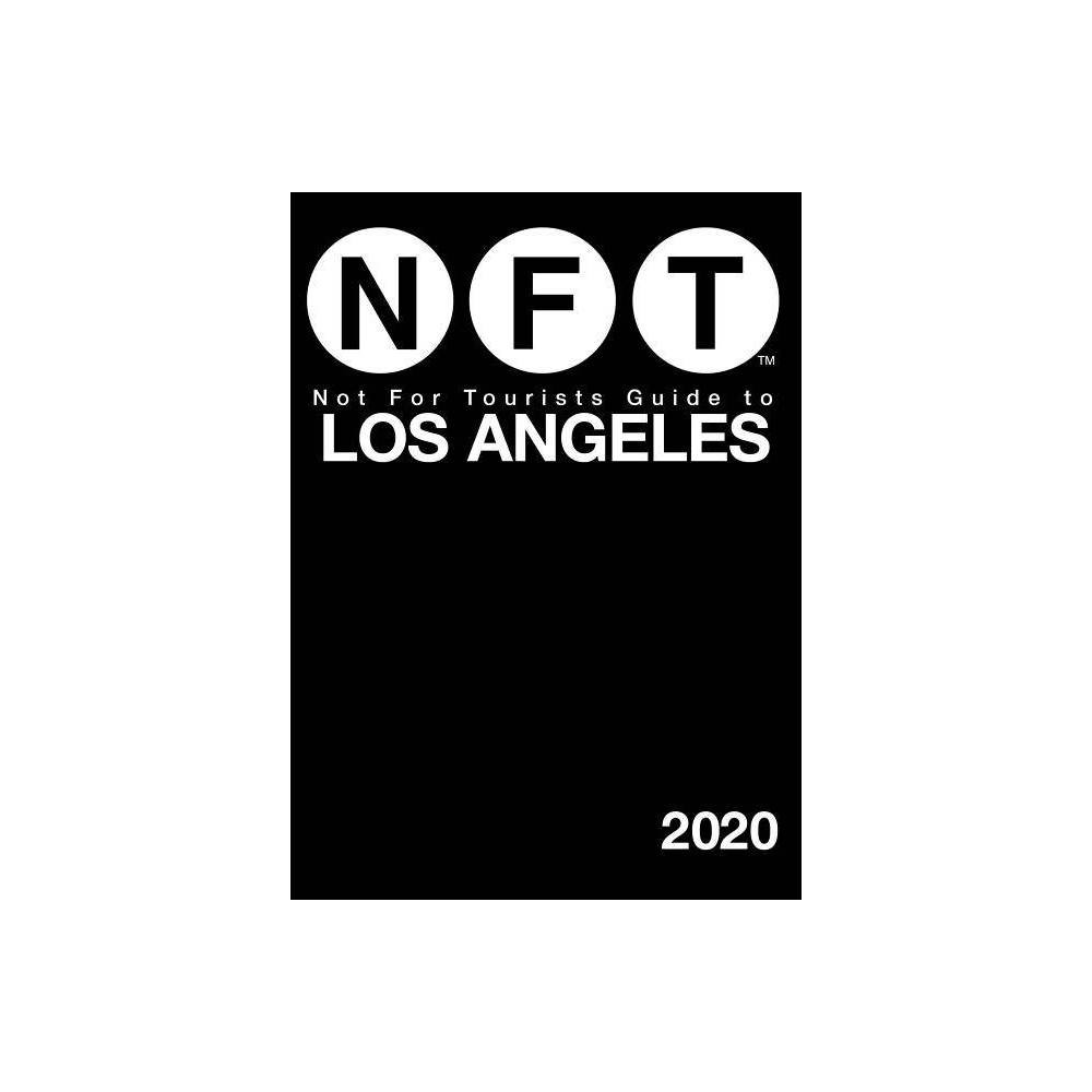 Not For Tourists Guide To Los Angeles 2020 Paperback