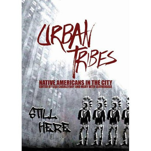 Urban Tribes - by  Lisa Charleyboy (Paperback) - image 1 of 1