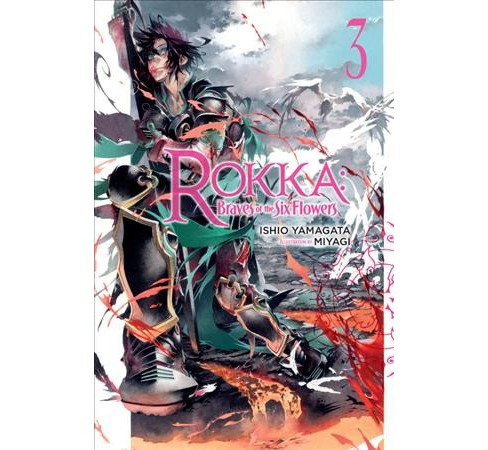 Rokka Braves of the Six Flowers (Vol 3) (Paperback) (Ishio Yamagata) - image 1 of 1