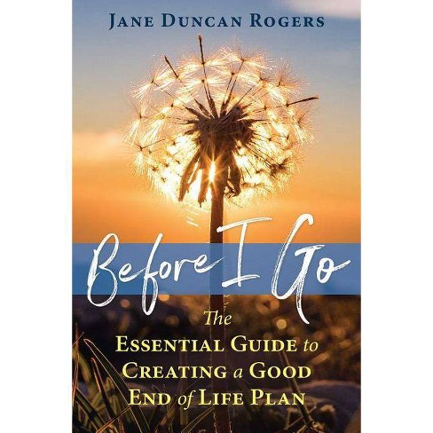 Before I Go - by  Jane Duncan Rogers (Paperback) - image 1 of 1