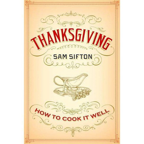 Thanksgiving - by  Sam Sifton (Hardcover) - image 1 of 1