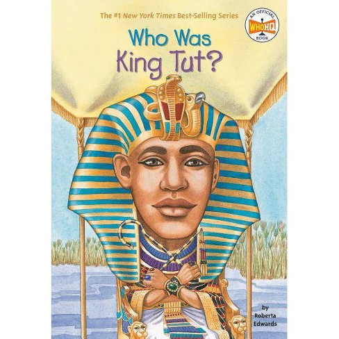 Who Was King Tut? - (Who Was...?) by  Roberta Edwards (Paperback) - image 1 of 1