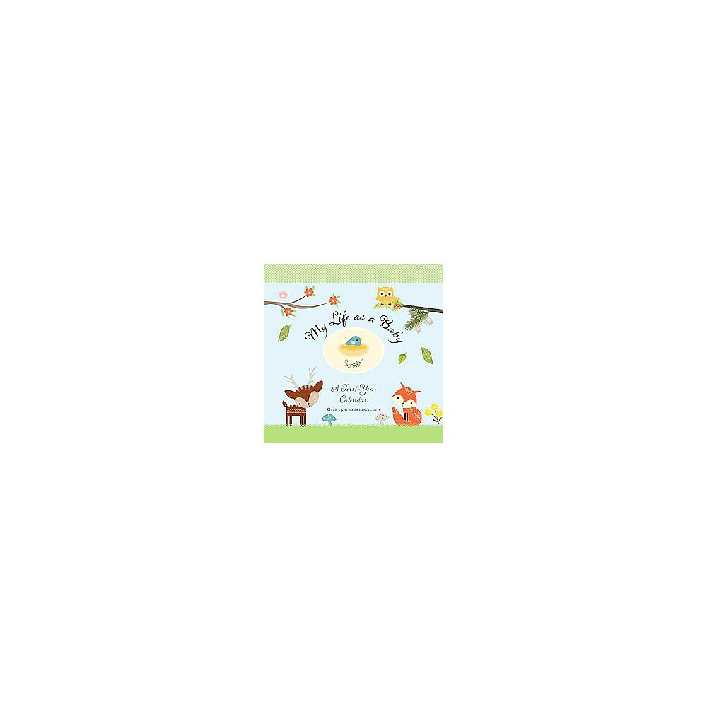 My Life As a Baby First-year Calendar Woodland Friends (Paperback)
