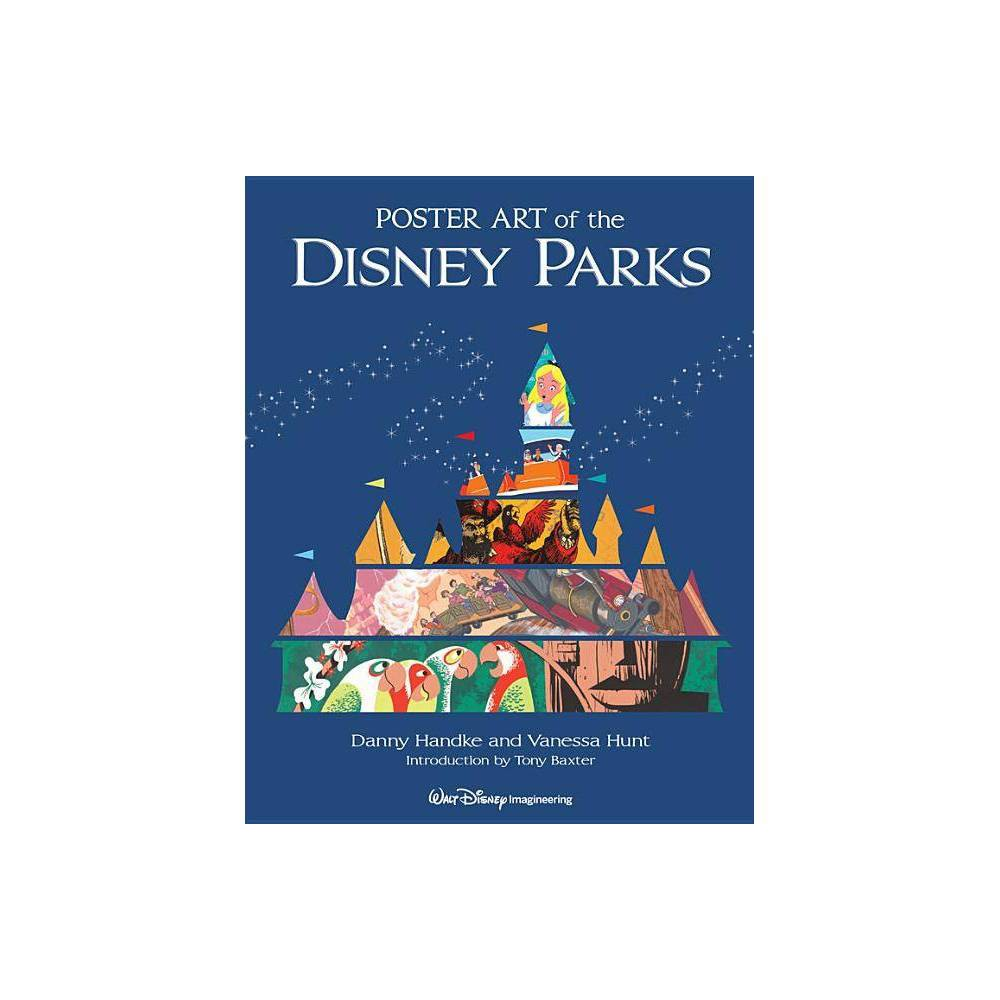Poster Art Of The Disney Parks Disney Parks Souvenir Book By Danny Handke Vanessa Hunt Hardcover