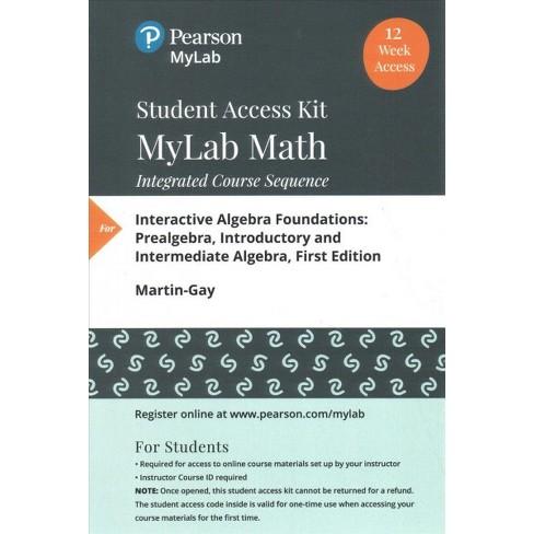 Interactive Algebra Foundations Student Access Kit Mylab Math 12