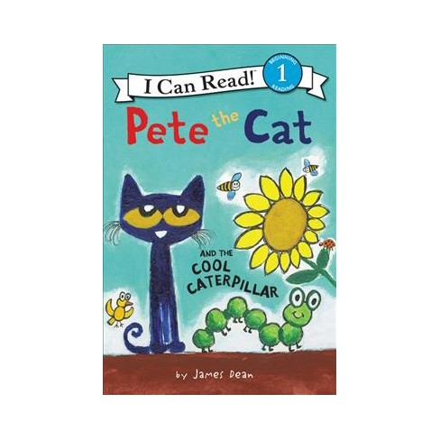 Pete the Cat and the Cool Caterpillar - (I Can Read. Level 1) by ...