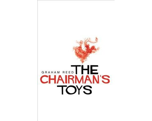Chairman's Toys -  Large Print by Graham Reed (Paperback) - image 1 of 1