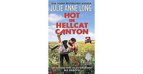 Hot in Hellcat Canyon (Paperback) (Julie Anne Long) - image 1 of 1
