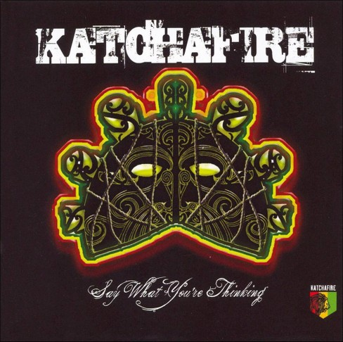 Katchafire - Say What You're Thinking (CD) - image 1 of 1