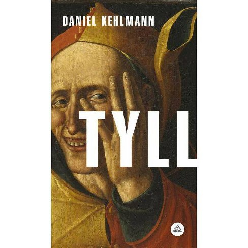 Tyll (Spanish Edition) - by  Daniel Kehlmann (Paperback) - image 1 of 1