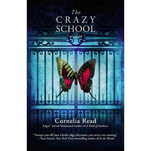 The Crazy School - (Madeline Dare Novel) by  Cornelia Read (Paperback) - image 1 of 1