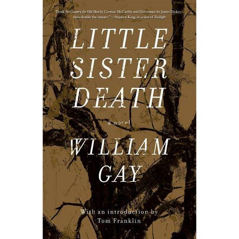Little Sister Death - by  William Gay (Hardcover) - image 1 of 1
