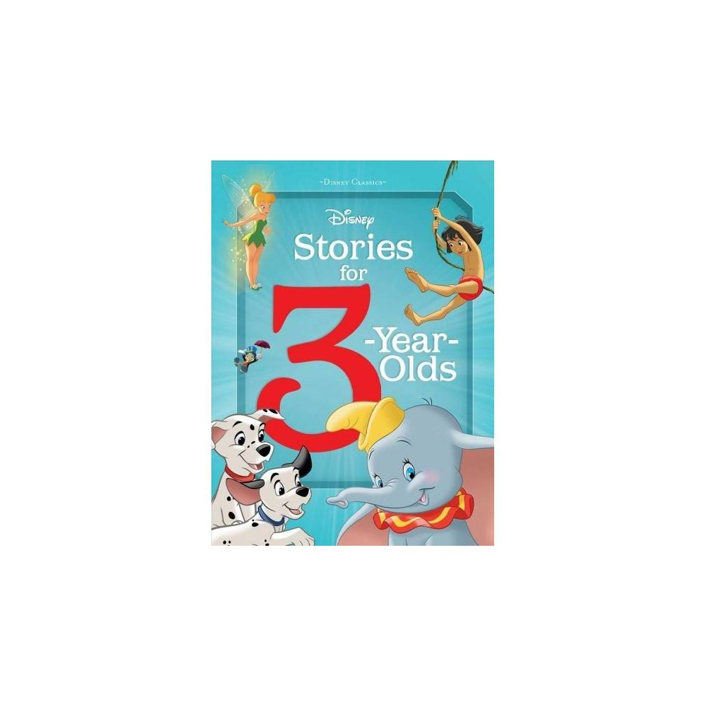 Disney Stories for 3-year-olds - (Hardcover)