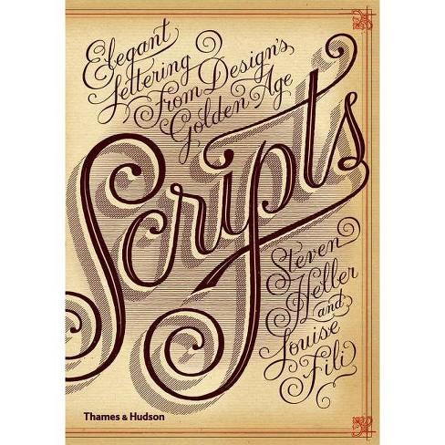 Scripts - by  Steven Heller & Louise Fili (Paperback) - image 1 of 1