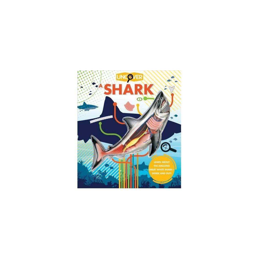 Uncover a Shark - (Uncover) by David George Gordon (Hardcover)