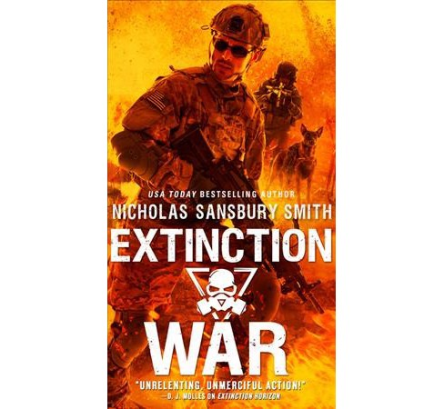 Extinction War -  (The Extinction Cycle) by Nicholas Sansbury Smith (Paperback) - image 1 of 1