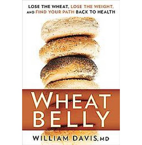 Wheat Belly (Hardcover) by William Davis - image 1 of 1