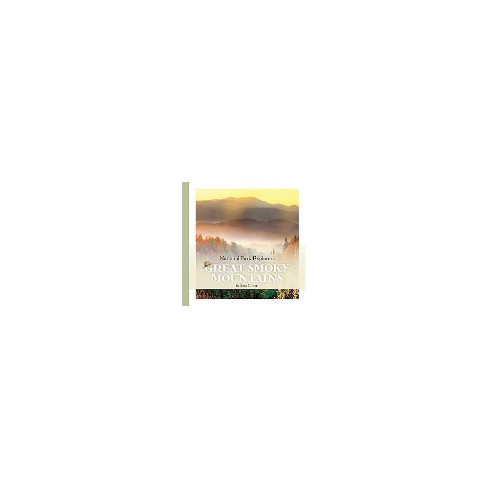 Great Smoky Mountains (Reprint) (Paperback) (Sara Gilbert)