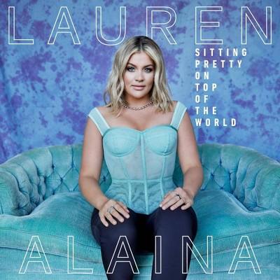 Lauren Alaina - Sitting Pretty On Top Of The World (CD)