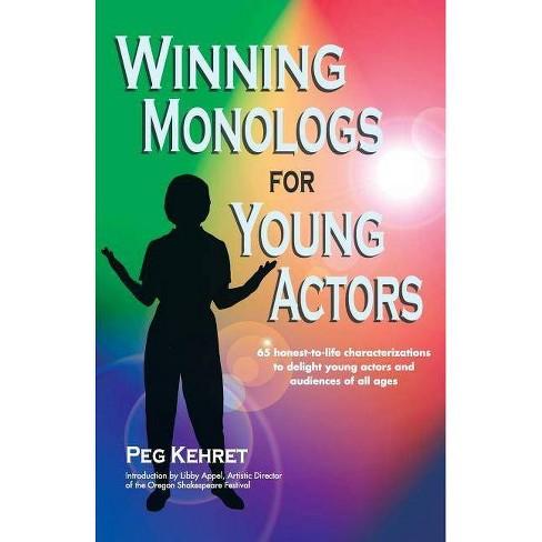 Winning Monologs for Young Actors - by  Peg Kehret (Paperback) - image 1 of 1