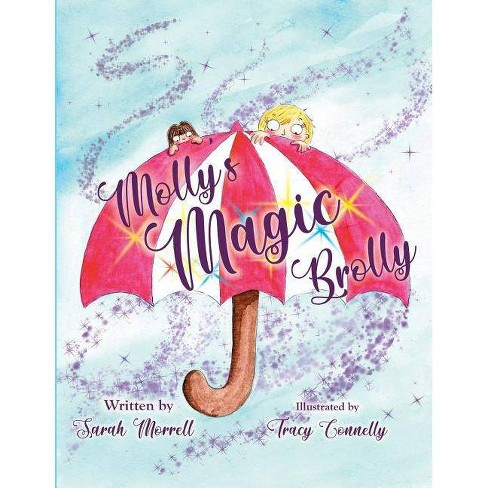 Molly's Magic Brolly - by  Sarah Morrell (Paperback) - image 1 of 1