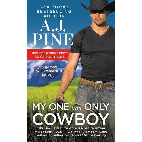 My One and Only Cowboy - (Meadow Valley) by  A J Pine (Paperback) - image 1 of 1