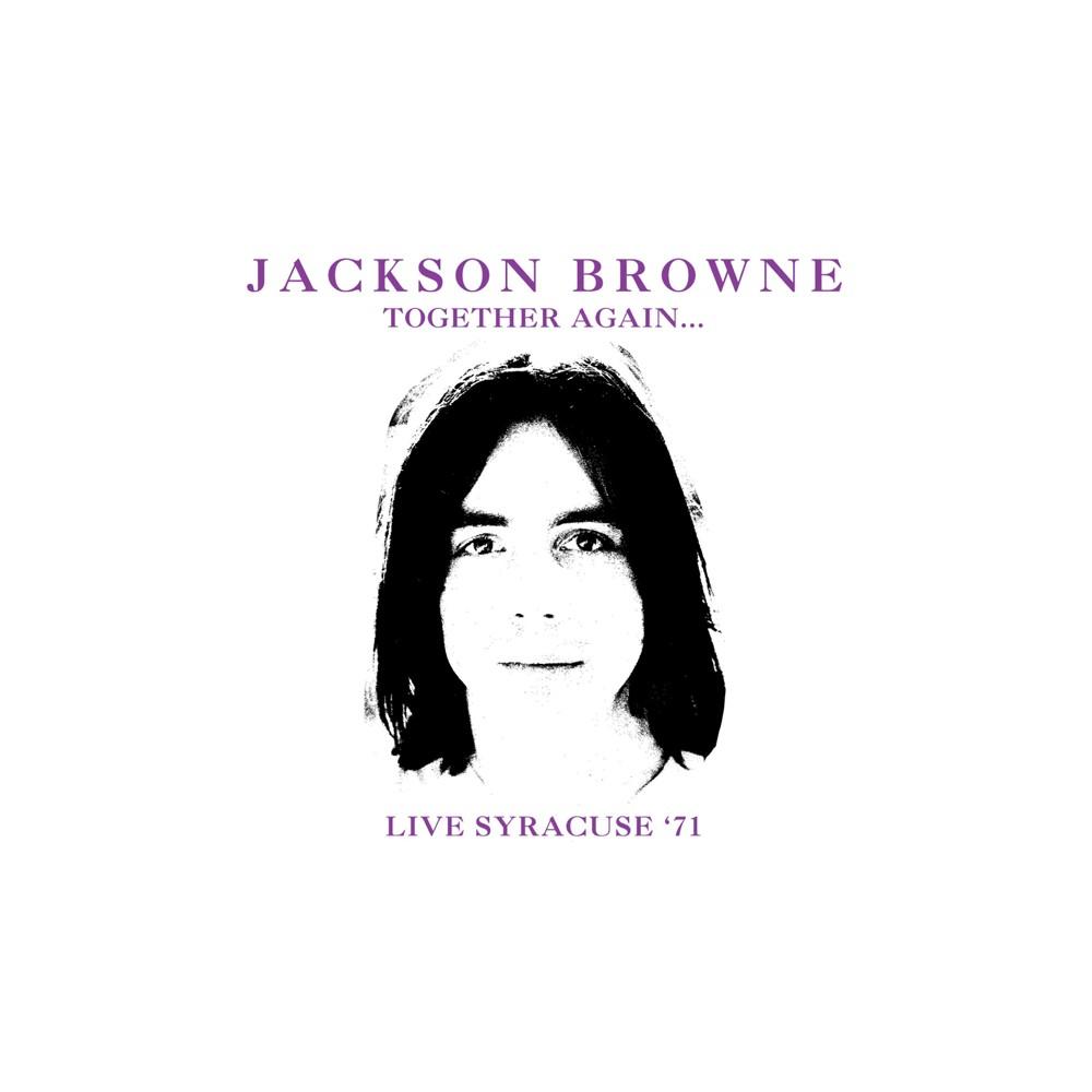 Jackson Browne - Together Again Live Syracuse 71 (CD)