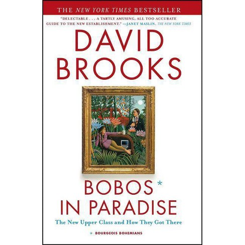 Bobos in Paradise - by  David Brooks (Paperback) - image 1 of 1