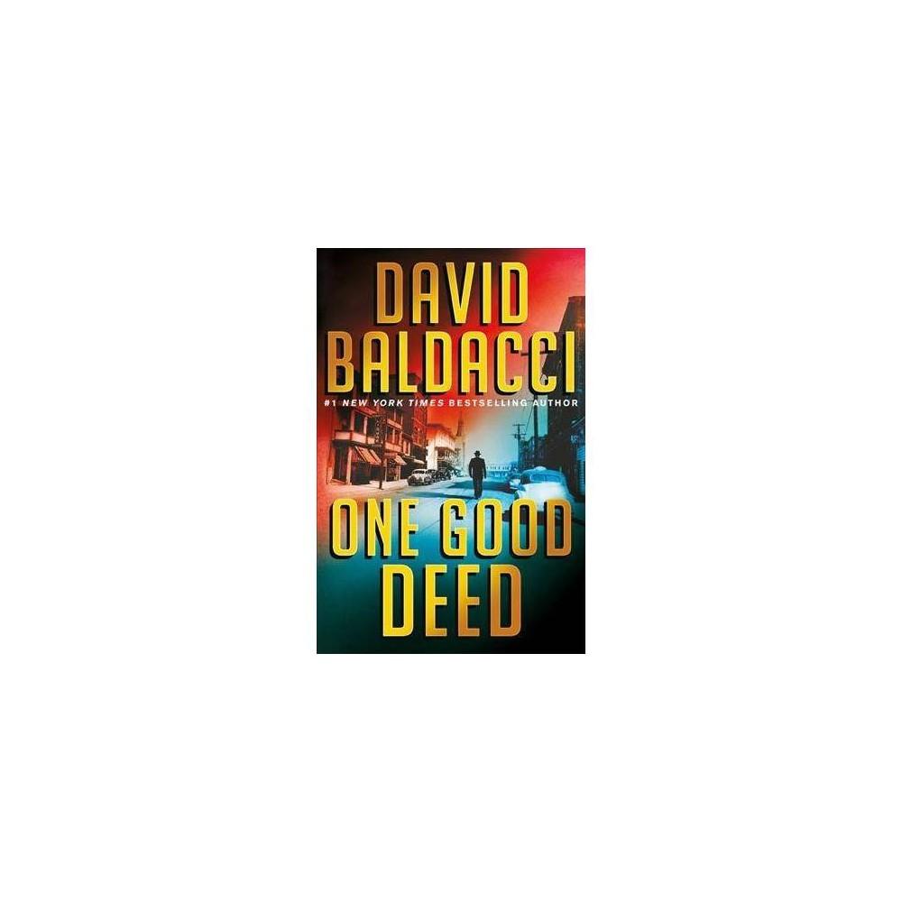 One Good Deed - by David Baldacci (Hardcover)