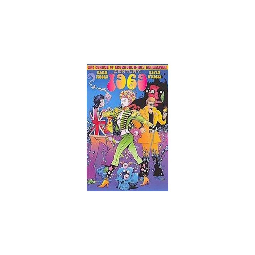 League of Extraordinary Gentlemen Century : 1969 (Paperback) (Alan Moore)