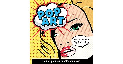 Pop Art : Pop art pictures to color and draw (Paperback) - image 1 of 1