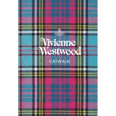 Vivienne Westwood - (Catwalk) by  Alexander Fury (Hardcover)
