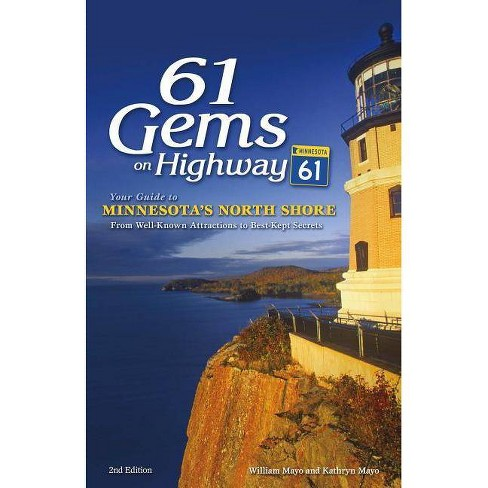 61 Gems on Highway 61 - 2 Edition by  William Mayo & Kathryn Mayo (Paperback) - image 1 of 1