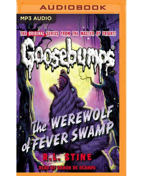 Werewolf of Fever Swamp (MP3-CD) (R. L. Stine) - image 1 of 1