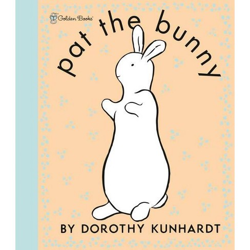 Pat the Bunny - by Dorothy Meserve Kunhardt (Hardcover) - image 1 of 1