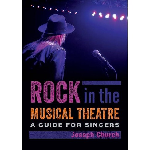 Rock in the Musical Theatre - by  Joseph Church (Paperback) - image 1 of 1