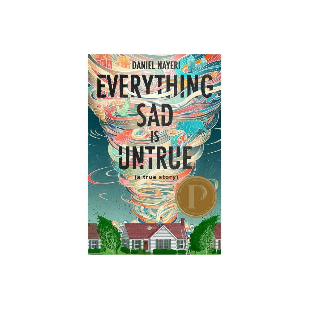 Everything Sad Is Untrue By Daniel Nayeri Hardcover