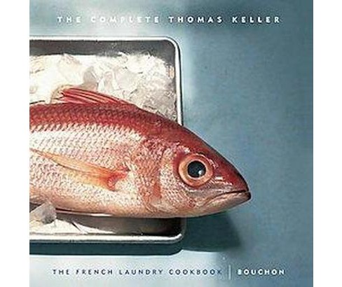 Complete Thomas Keller (Hardcover) - image 1 of 1