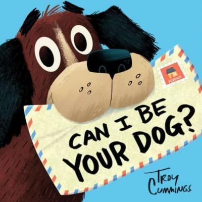 Can I Be Your Dog by Tory Cummings (Hardcover)