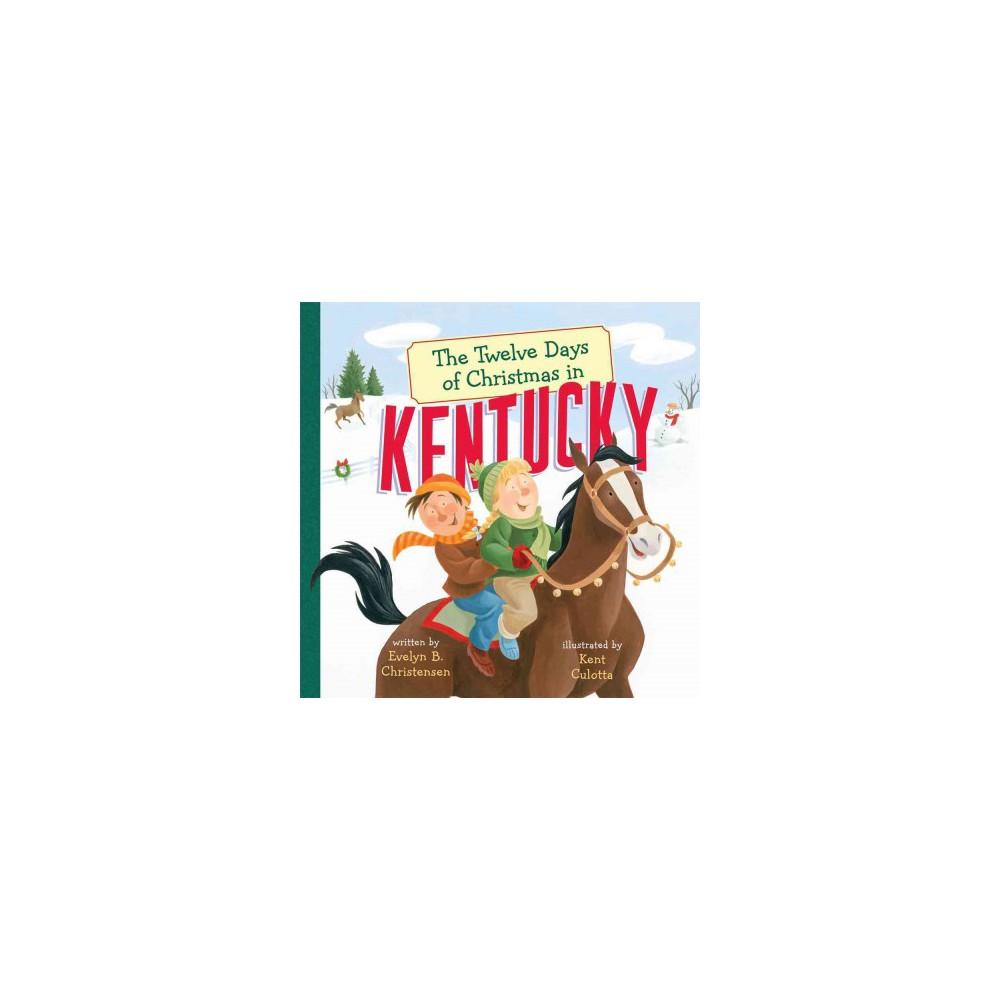 Twelve Days of Christmas in Kentucky (Hardcover) (Evelyn B. Christensen)