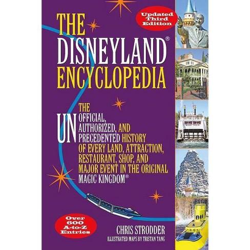 The Disneyland Encyclopedia - 3 Edition by  Chris Strodder (Paperback) - image 1 of 1